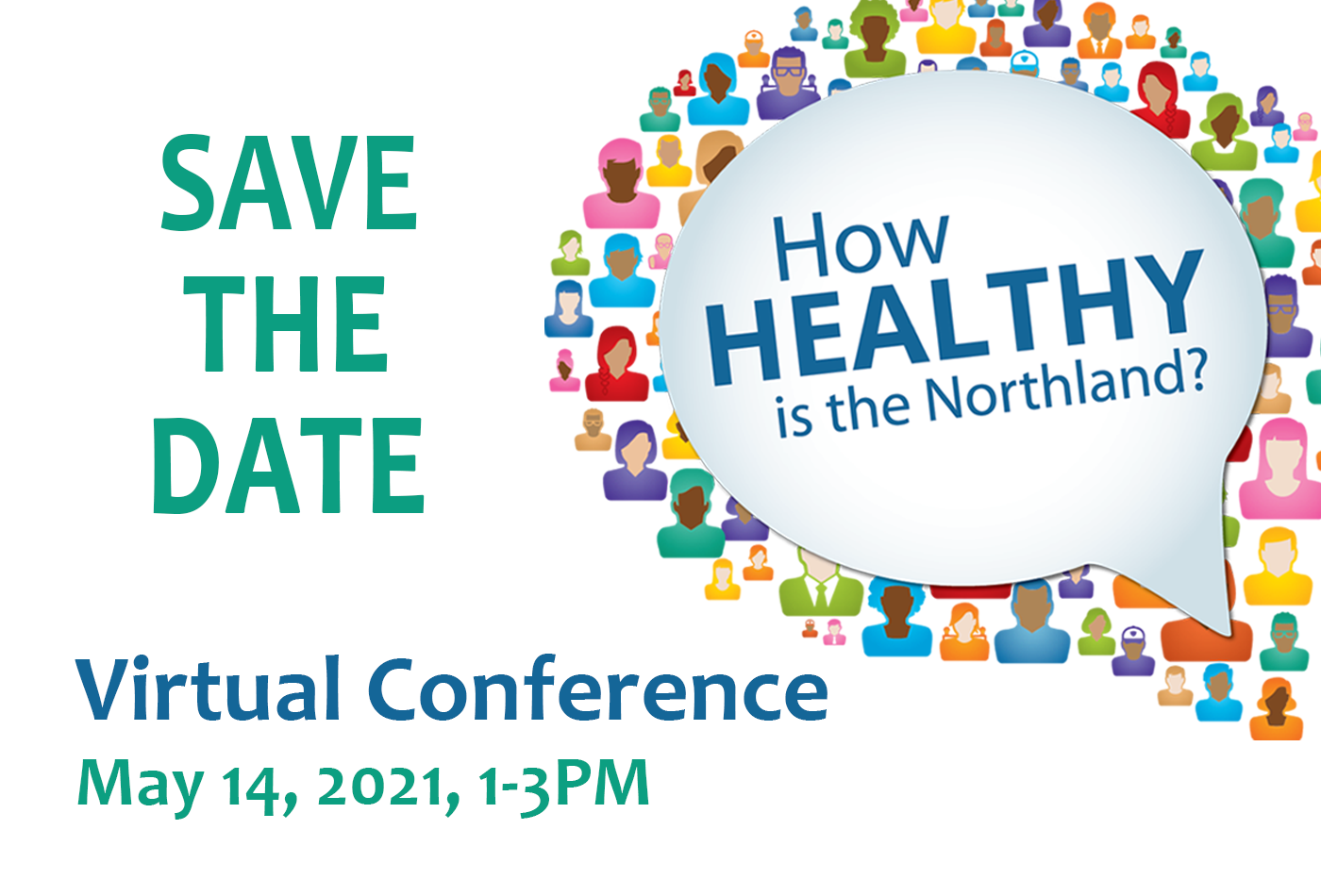 Save the Date for the Virtual Conference May 14, 2021, 1-3PM